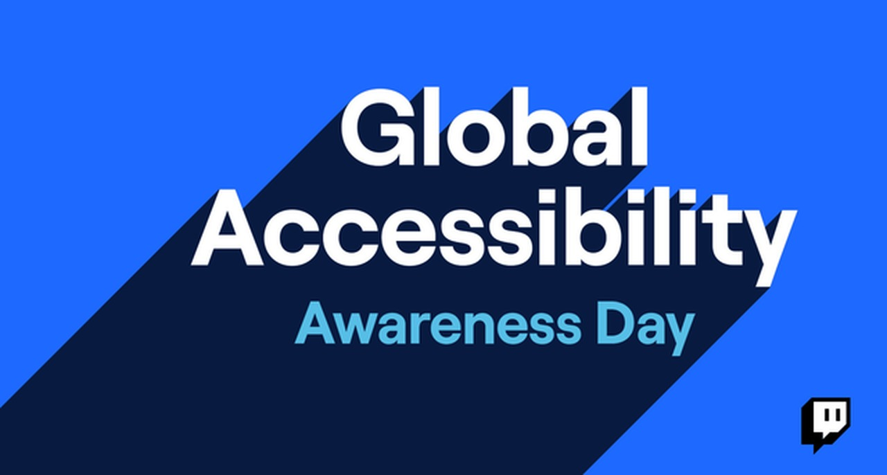 Celebrate accessibility for all on Twitch