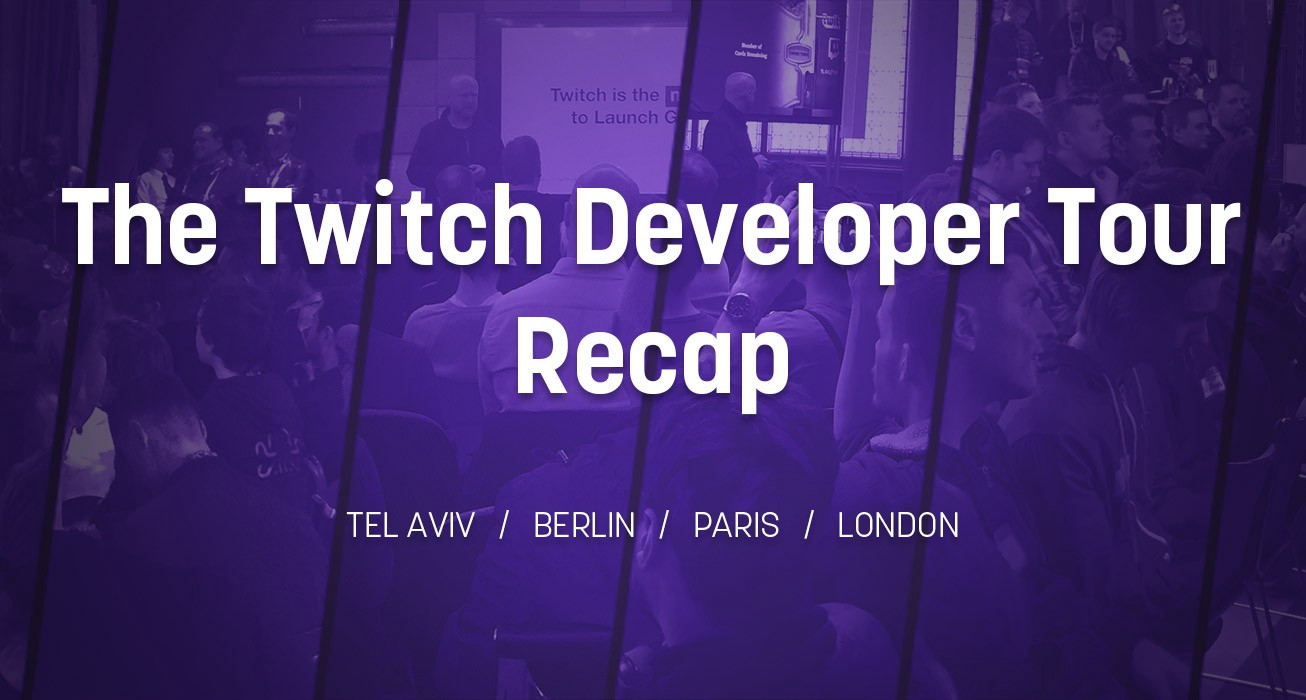 Twitch Developer Tour Roundup