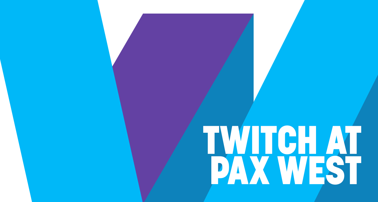 Your guide to everything Twitch at PAX West