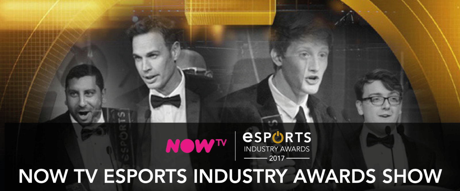 Now TV presents: Esports Industry Awards exclusively on Twitch