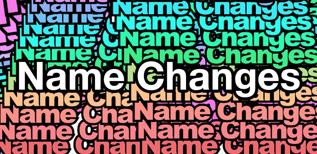 The hype is real: Name changes are here