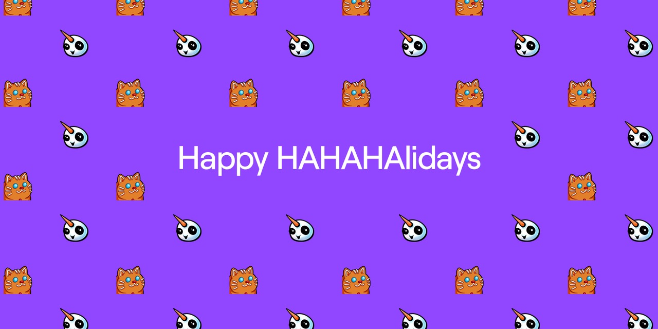 Happy HAHAHAlidays! Unlock holiday emotes this season