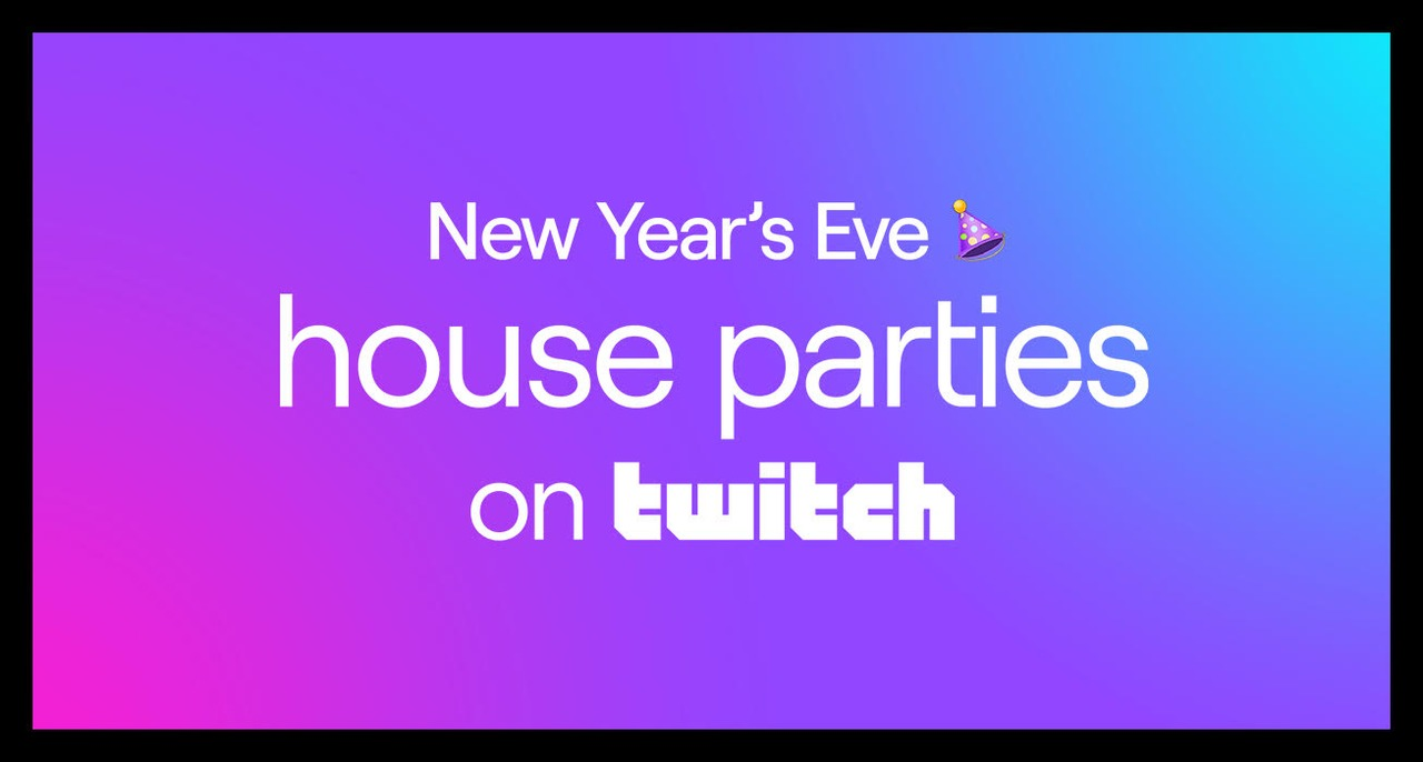 Host your own NYE house party on Twitch